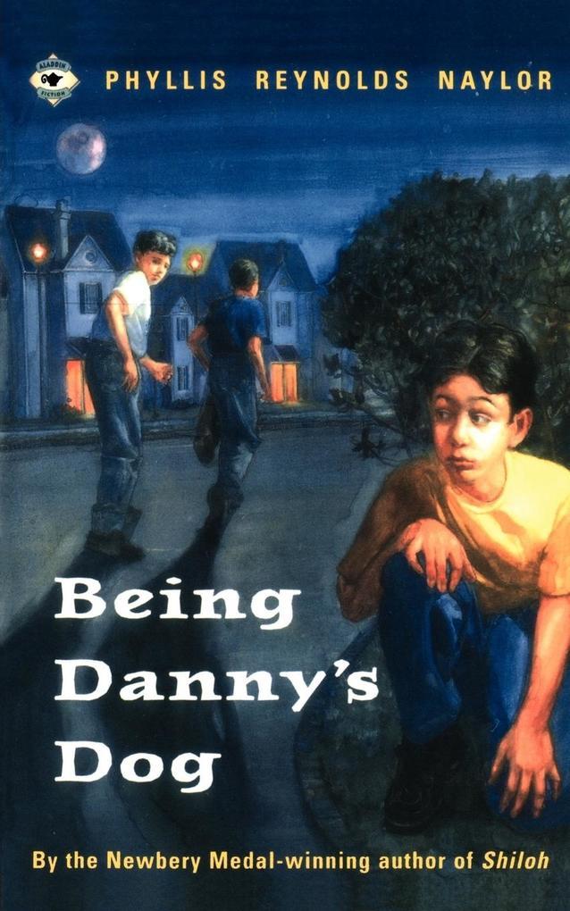 Being Danny's Dog als Taschenbuch