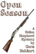 Open Season (Helen Shepherd Mysteries, #4)