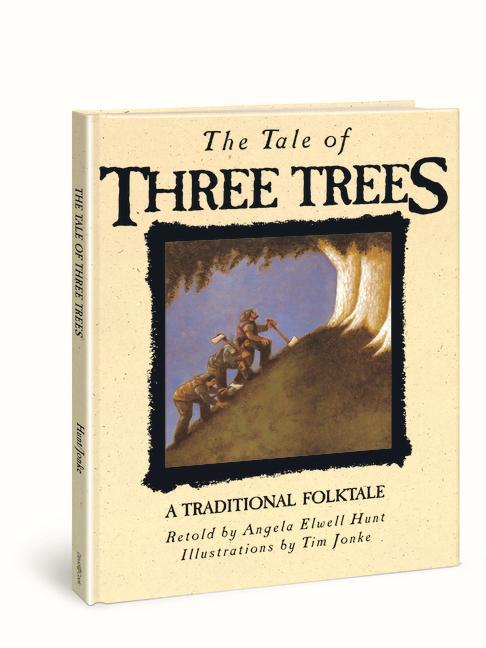 The Tale of Three Trees: A Traditional Folktale als Buch