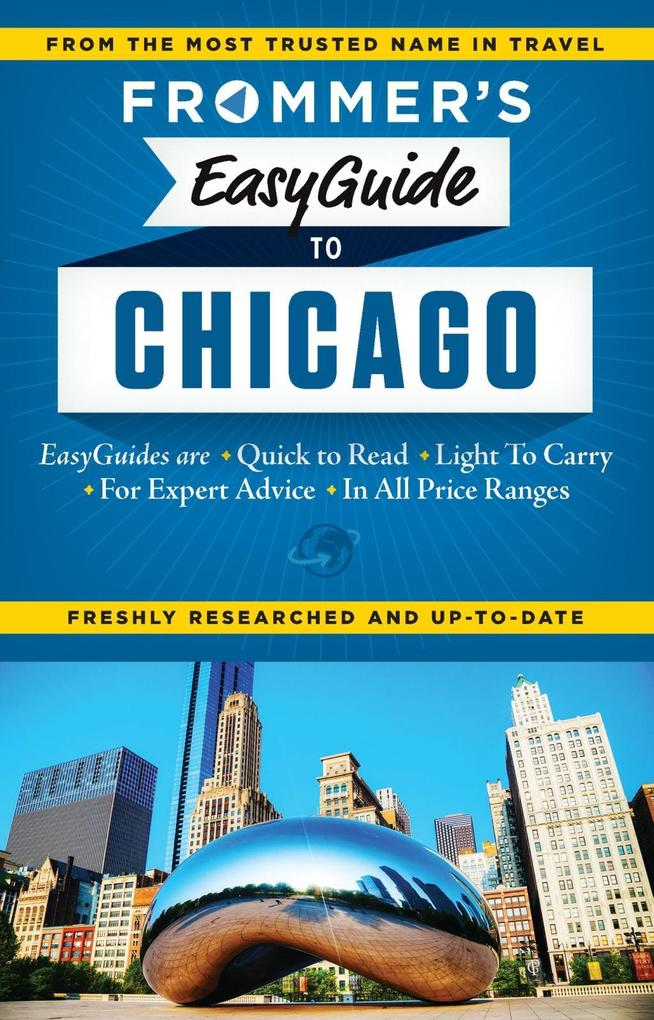 Frommer´s EasyGuide to Chicago als eBook Downlo...
