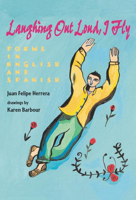 Laughing Out Loud, I Fly: Poems in English and Spanish als Buch