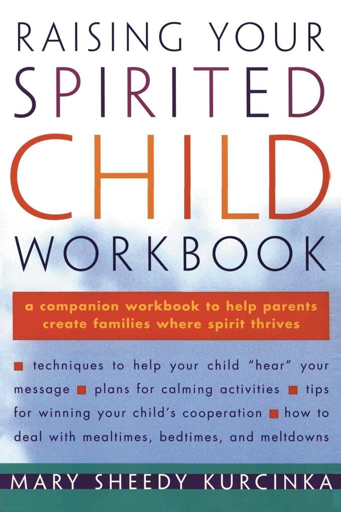 Raising Your Spirited Child Workbook als Taschenbuch