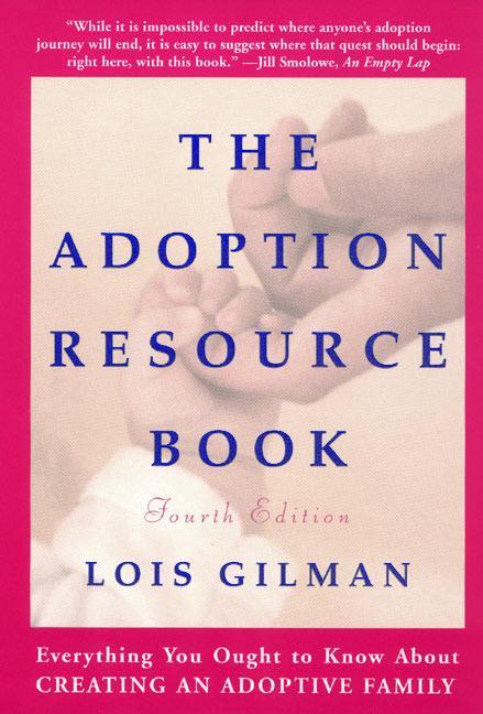 The Adoption Resource Book, 4th Edition: 4th Edition als Taschenbuch
