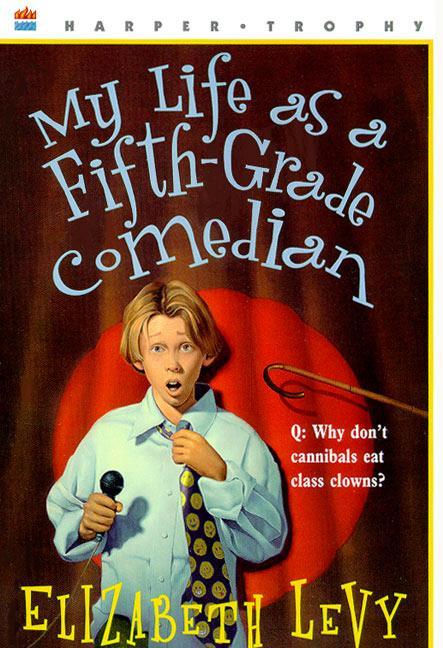 My Life as a Fifth-Grade Comedian als Taschenbuch