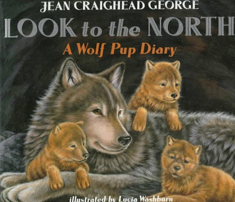 Look to the North: A Wolf Pup Diary als Taschenbuch