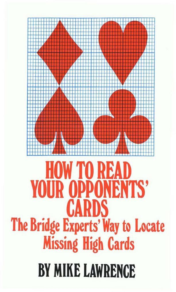 How to Read Your Opponents´ Cards als eBook Dow...