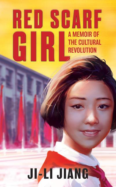Red Scarf Girl: A Memoir of the Cultural Revolution als Taschenbuch