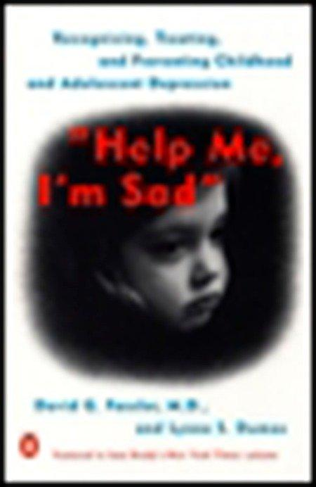 Help Me, I'm Sad: Recognizing, Treating, and Preventing Childhood and Adolescent Depression als Taschenbuch