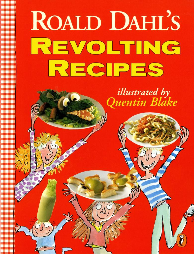 Roald Dahl's Revolting Recipes als Taschenbuch