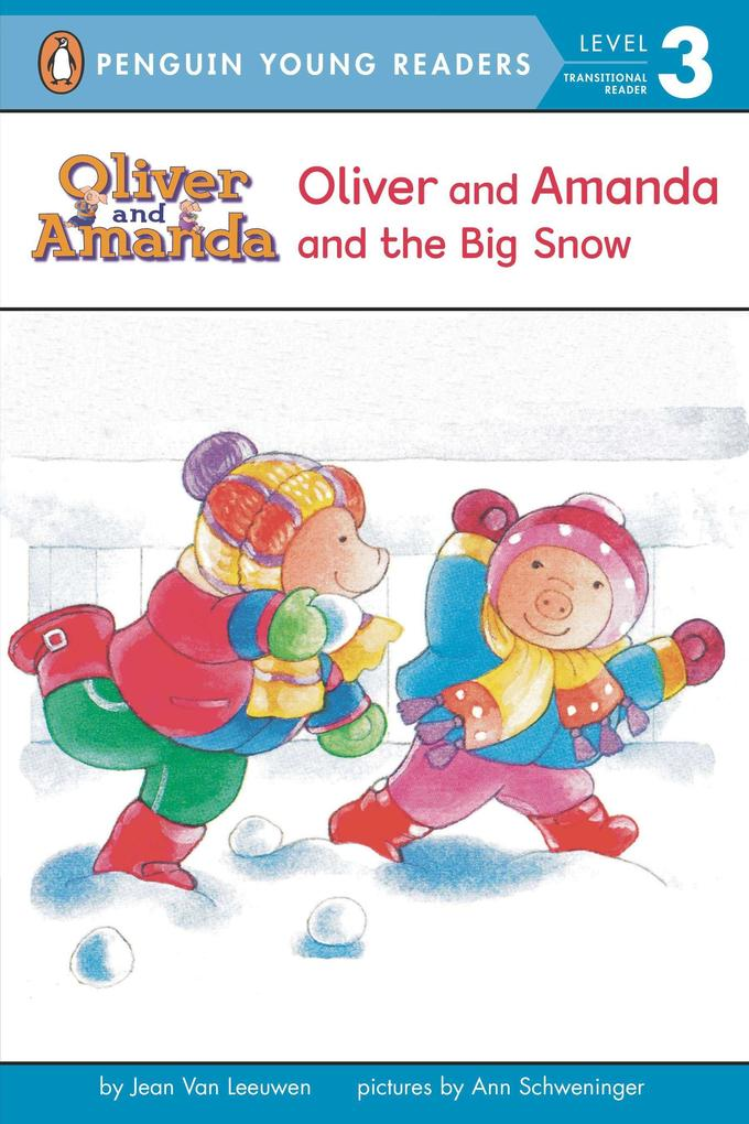 Oliver and Amanda and the Big Snow als Taschenbuch