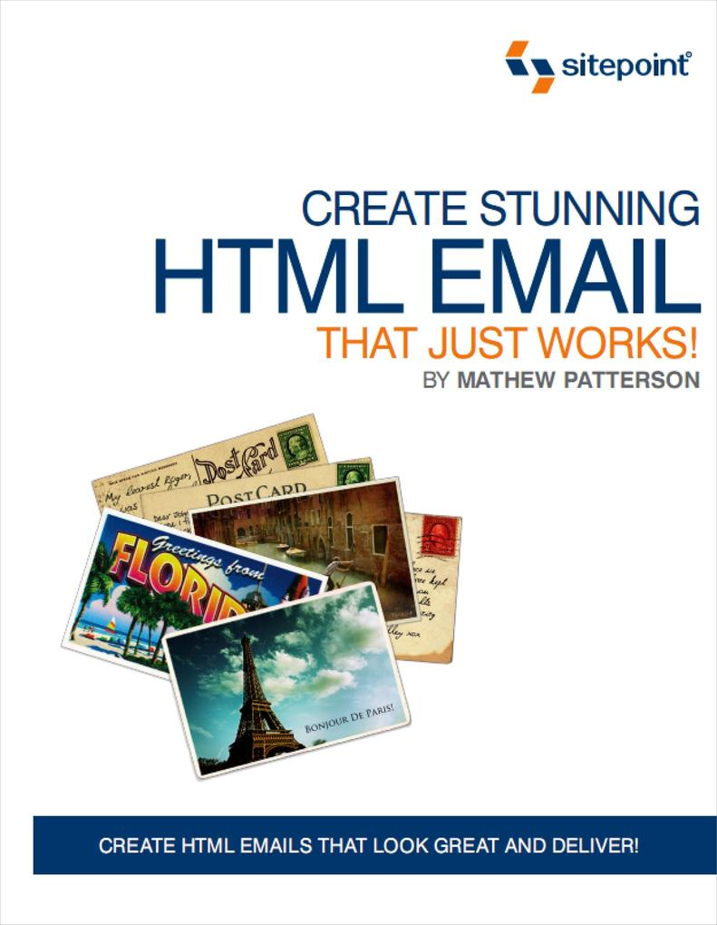 Create Stunning HTML Email That Just Works als ...