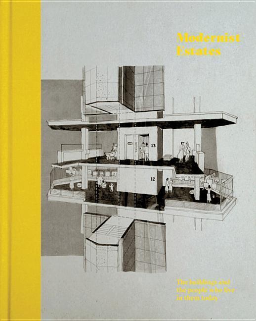 Modernist Estates als Buch von Stefi Orazi