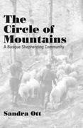 The Circle of Mountains: A Basque Shepherding Community