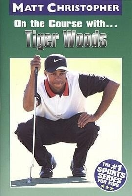 On the Course With...Tiger Woods als Taschenbuch