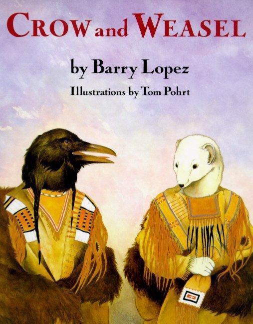 Crow and Weasel als Taschenbuch