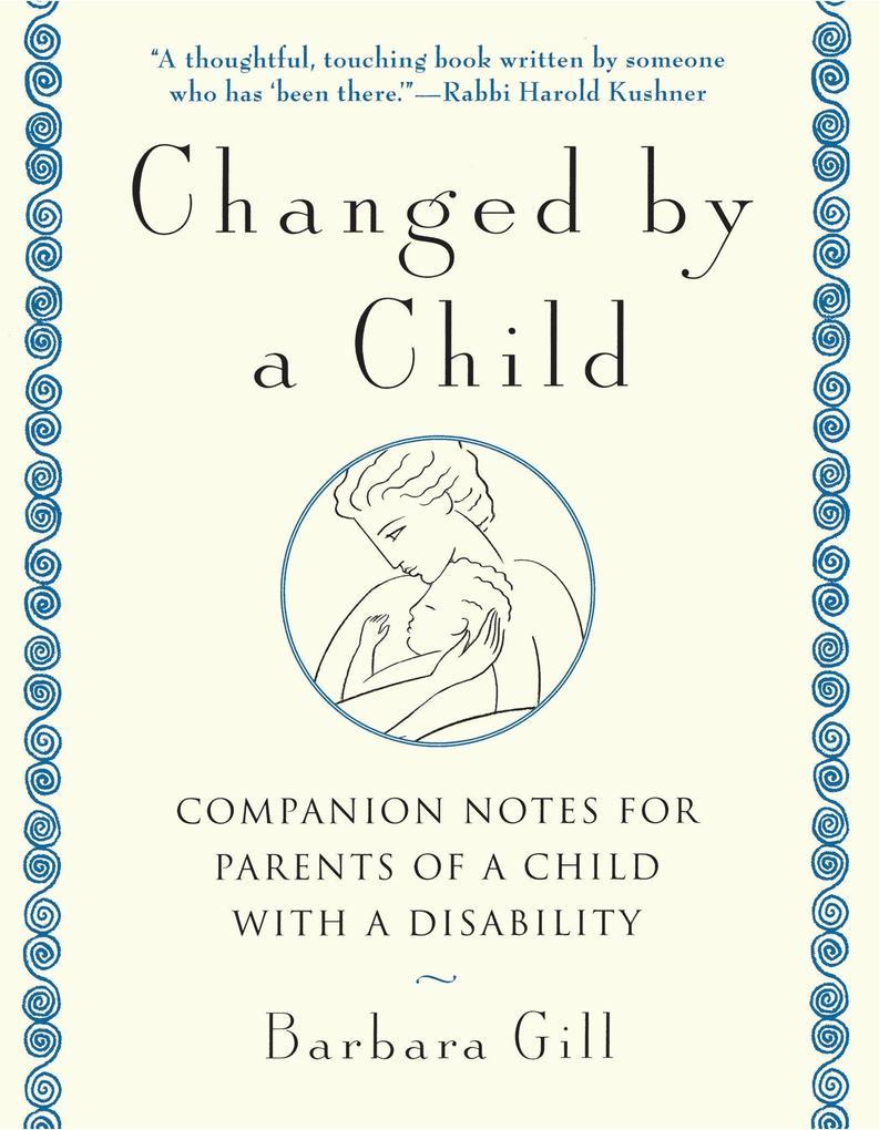 Changed by a Child als Taschenbuch