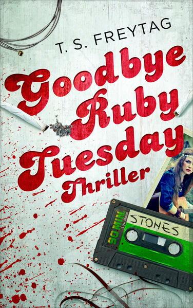 Goodbye Ruby Tuesday als Buch
