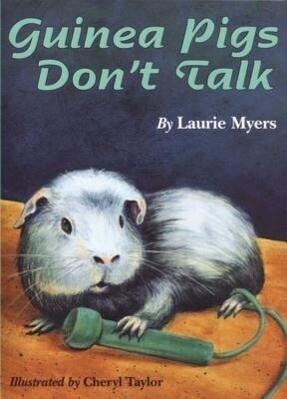 Guinea Pigs Don't Talk als Taschenbuch