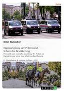 Wie kann Deutschland seine Polizei vor Angriffen von Störern wirksam(er) schützen? Möglichkeiten, Grenzen und Forderungen