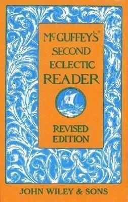 McGuffey's Second Eclectic Reader als Buch