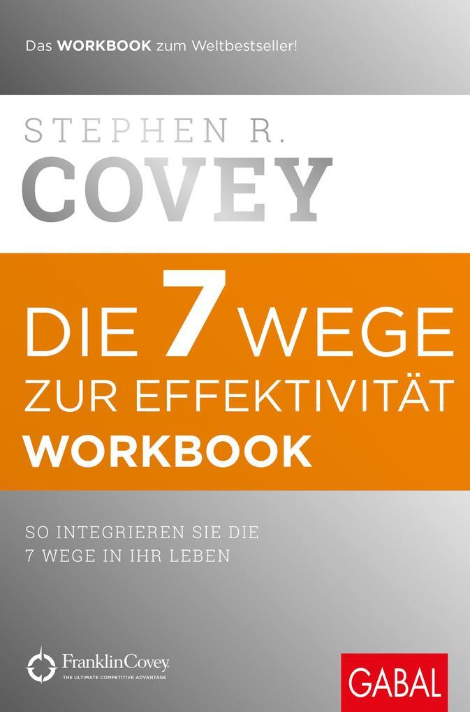 Die 7 Wege zur Effektivität - Workbook als eBook