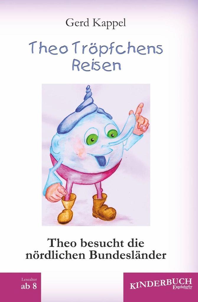 Theo Tröpfchens Reisen als eBook Download von G...