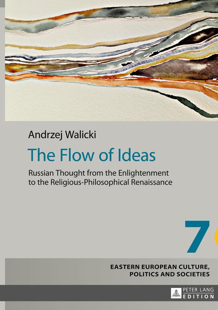 The Flow of Ideas als Buch von Andrzej Walicki