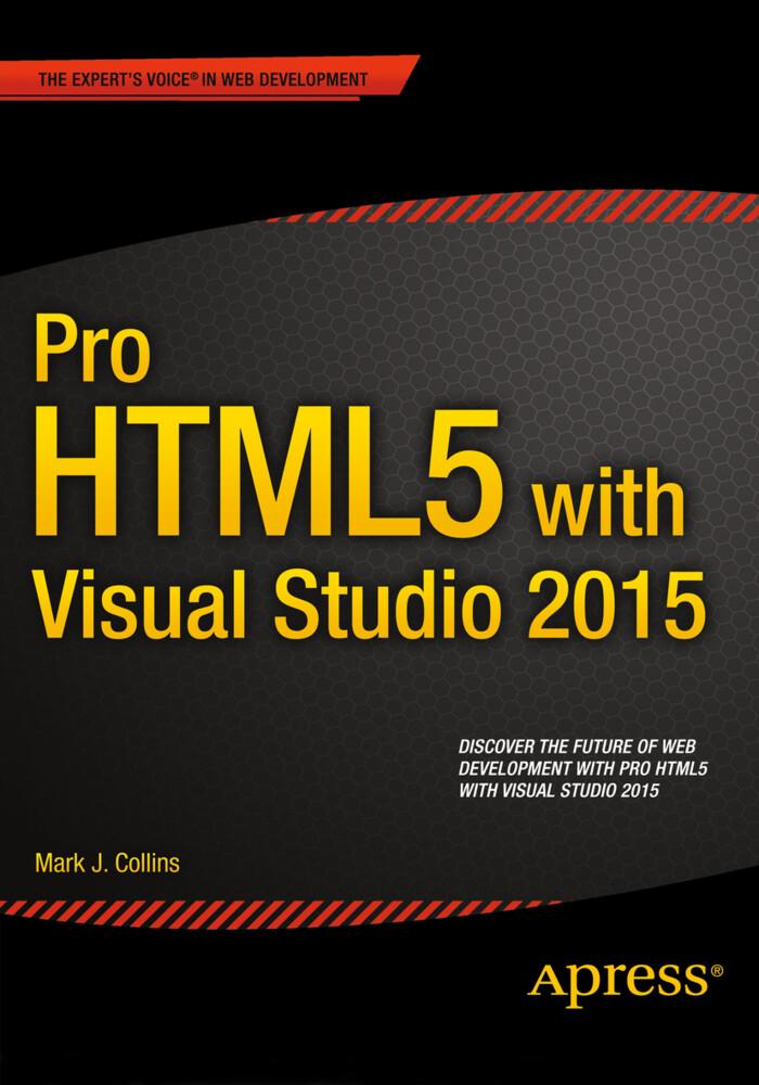 Pro HTML5 with Visual Studio 2015 als Buch von ...