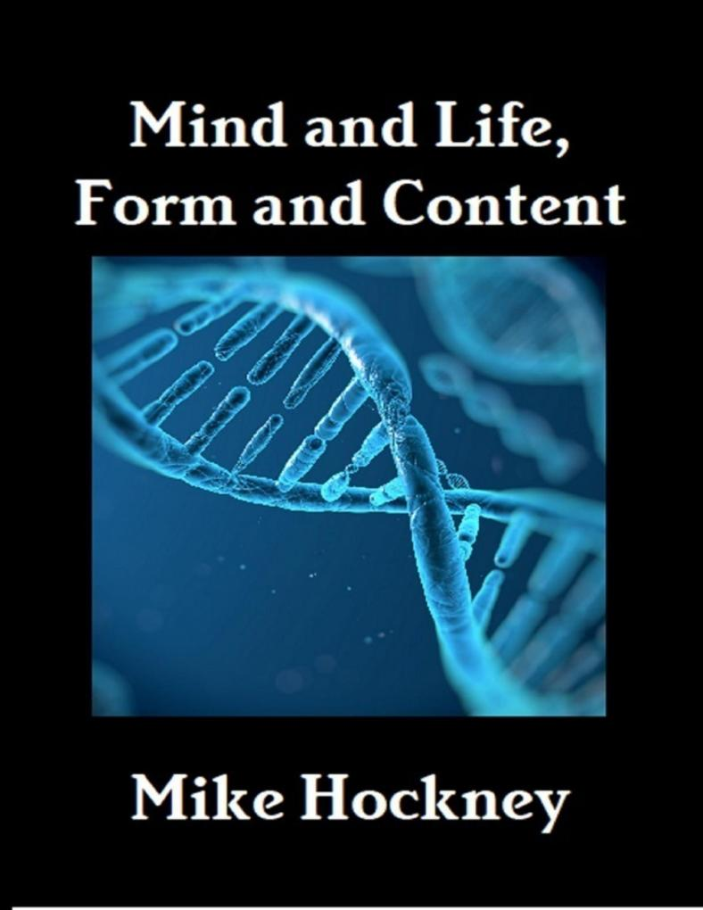 Mind and Life, Form and Content als eBook Downl...
