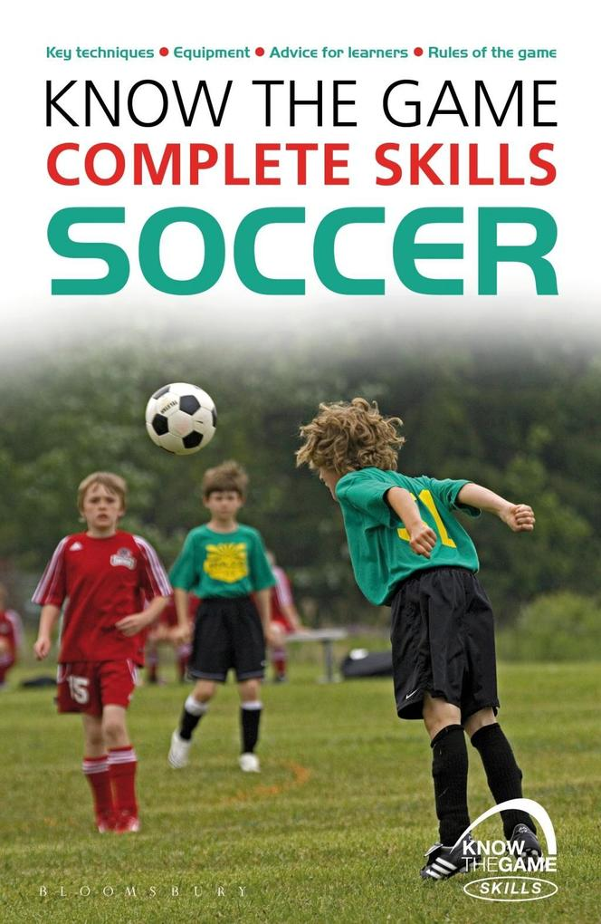 Know the Game: Complete skills: Soccer als eBoo...