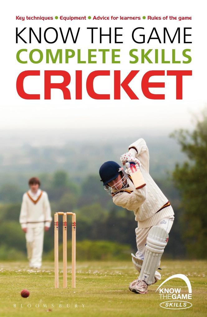 Know the Game: Complete skills: Cricket als eBo...