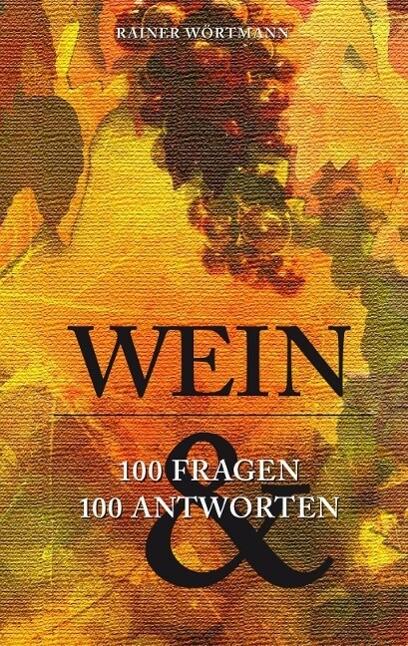 Wein als eBook Download von Rainer Wörtmann