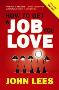 How To Get A Job You Love 2015-2016 Edition als...
