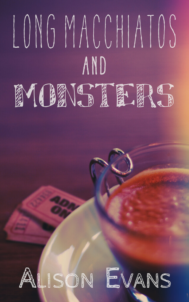Long Macchiatos and Monsters als eBook Download...