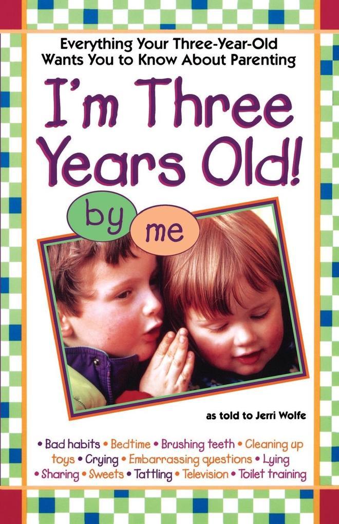 I'm Three Years Old als Taschenbuch