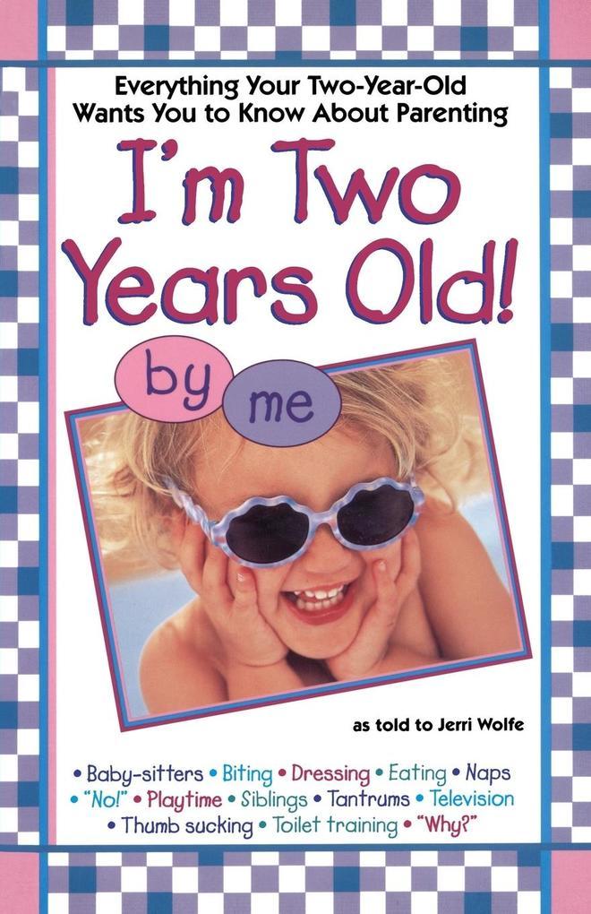 I'mtwo Years Old als Taschenbuch