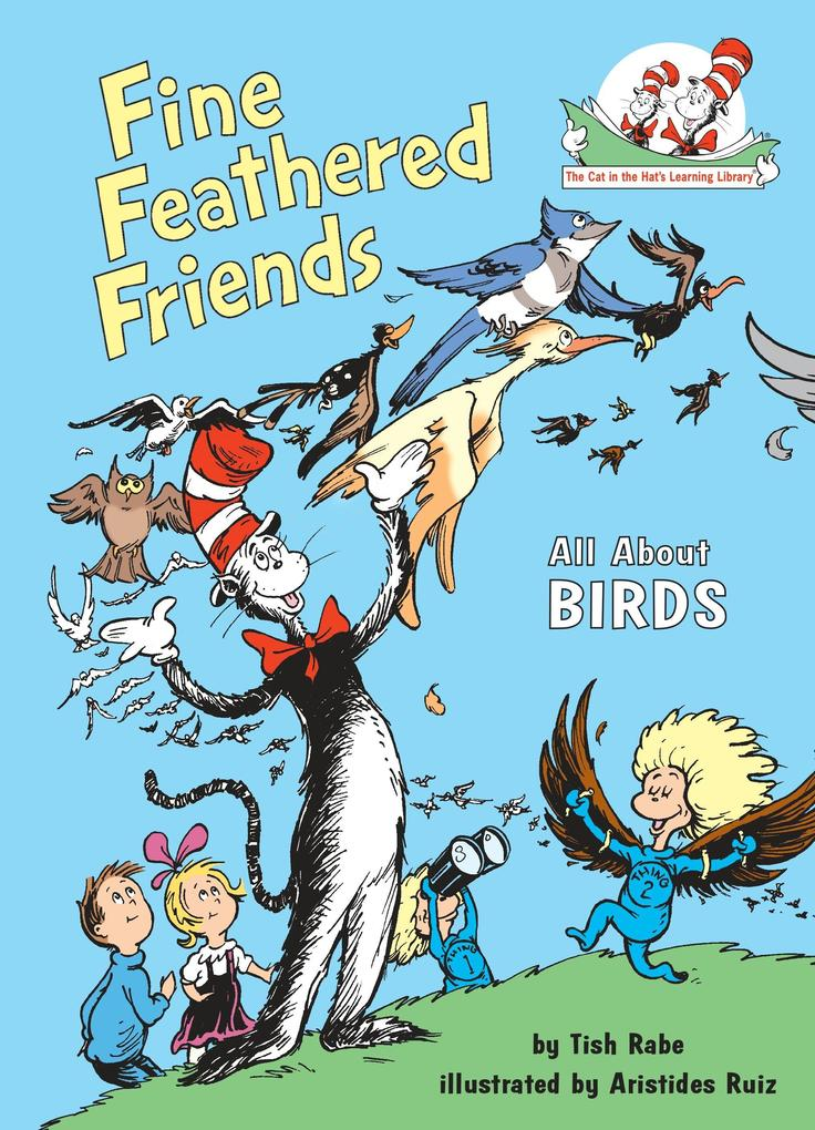 Fine Feathered Friends: All about Birds als Buch