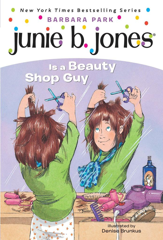Junie B. Jones #11: Junie B. Jones Is a Beauty Shop Guy als Taschenbuch