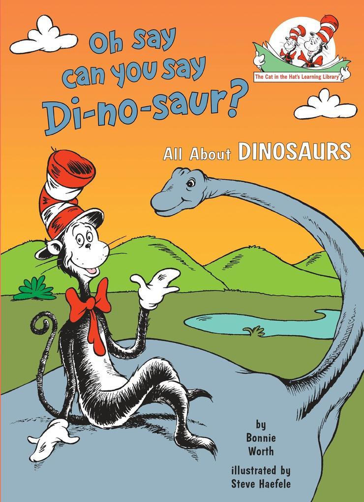 Oh, Say Can You Say Di-No-Saur? als Buch