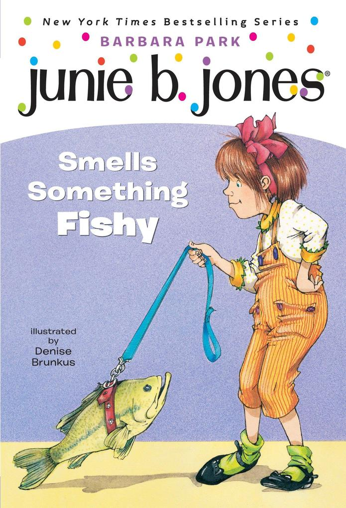 Junie B. Jones #12: Junie B. Jones Smells Something Fishy als Taschenbuch