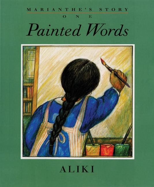 Marianthe's Story: Painted Words and Spoken Memories als Buch