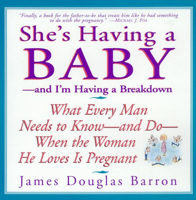 She's Having a Baby: --And I'm Having a Breakdown als Taschenbuch