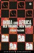 India and Africa - Old Friends, New Game