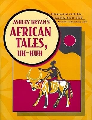 Ashley Bryan's African Tales, Uh-Huh als Buch