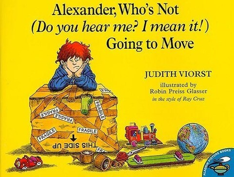 Alexander, Who's Not (Do You Hear Me? I Mean It!) Going to Move als Taschenbuch