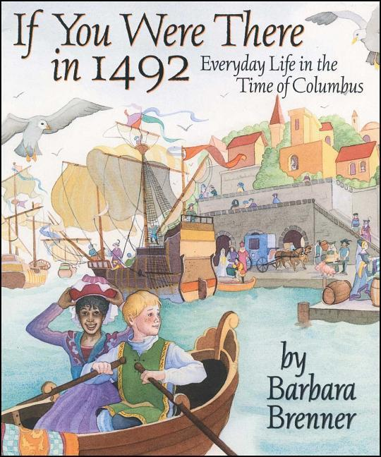 If You Were There in 1492: Everyday Life in the Time of Columbus als Taschenbuch