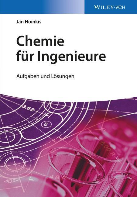Chemie für Ingenieure als Buch von Jan Hoinkis