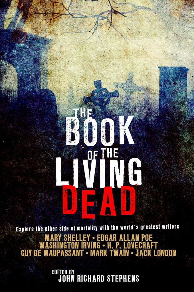 The Book of the Living Dead als eBook Download von
