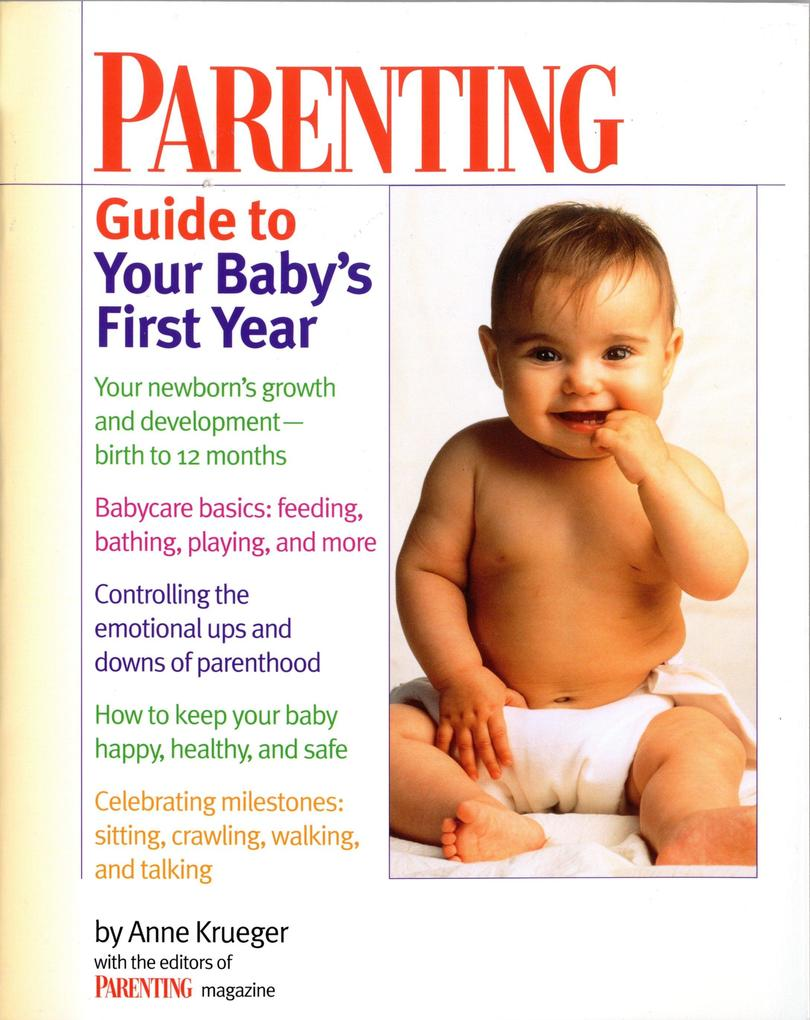 Parenting Guide to Your Baby's First Year als Taschenbuch