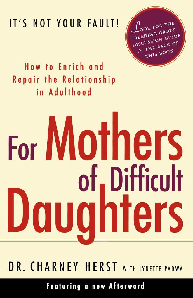 For Mothers of Difficult Daughters als Taschenbuch